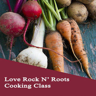 Bozeman Cooking Class Love Rock N Roots